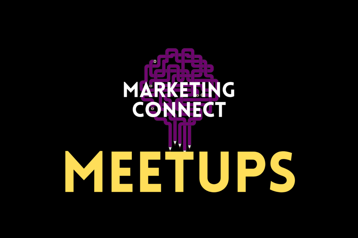Marketing Connect Meetups